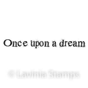 Once Upon a Dream - Lavinia Stamps (LAV520)